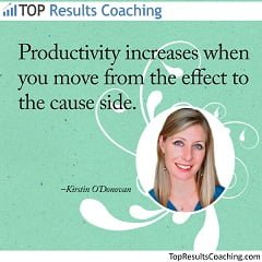 Increase productivity – move from the effect to the cause